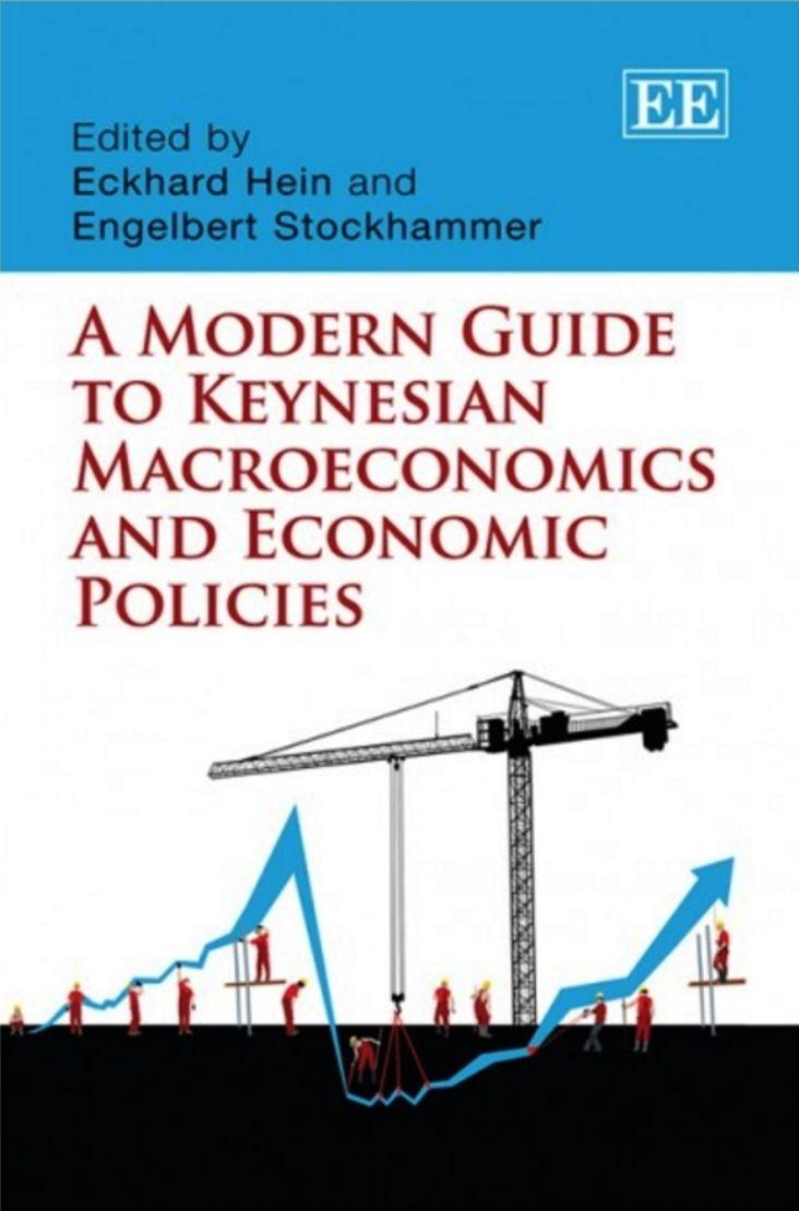 A Modern Guide To Keynesian Macroeconomics And Economic Policies (print)…