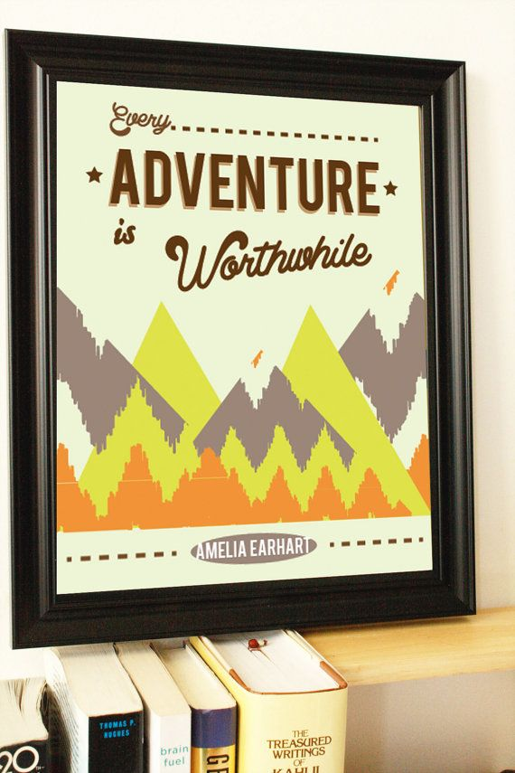 great posters - Retro Adventure Quote Inspirational Quote Typography Amelia Earhart Quote Every Adventure Is Worthwhile Beige Neon Green via Etsy