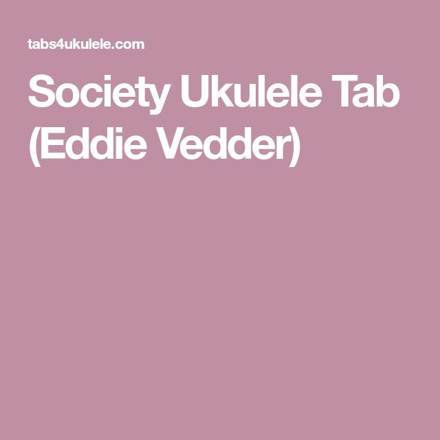 Society Ukulele Tab (Eddie Vedder)