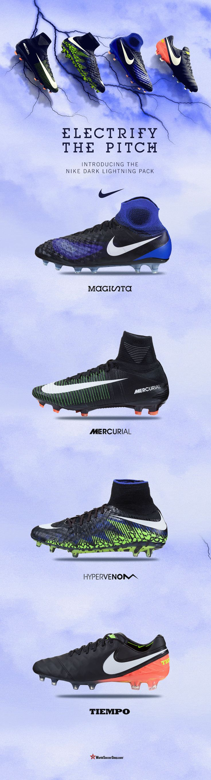 NIKE FOOTBALL DARK LIGHTNING PACK Nike introduces the Dark Lightning Pack, a collection of football boots featuring a black upper, a white Swoosh and a pop of bright colors on each of all four Nike Football silos — Mercurial, Hypervenom, Magista and Tiempo.