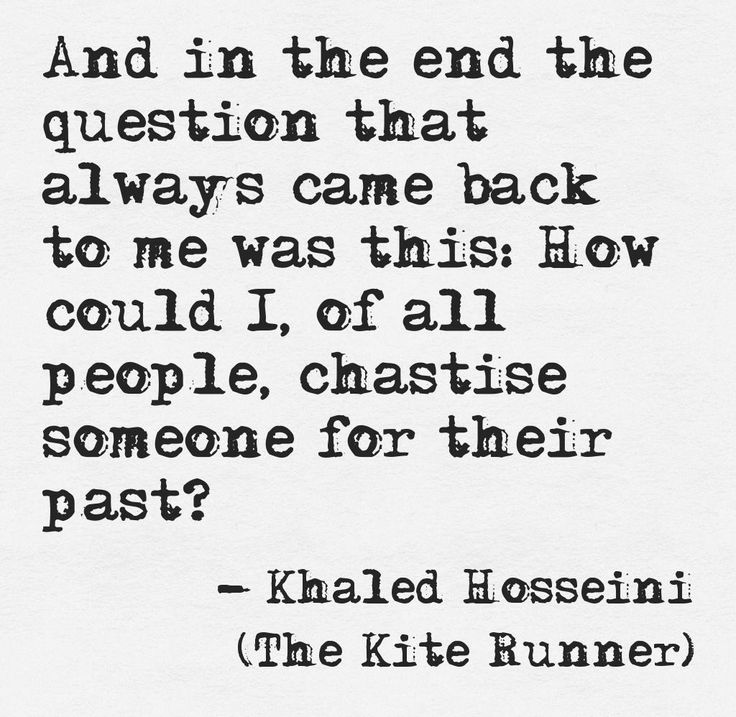 kite runner quotes The kite runner chapters quotes - the kite runner by khaled hosseini quotes.
