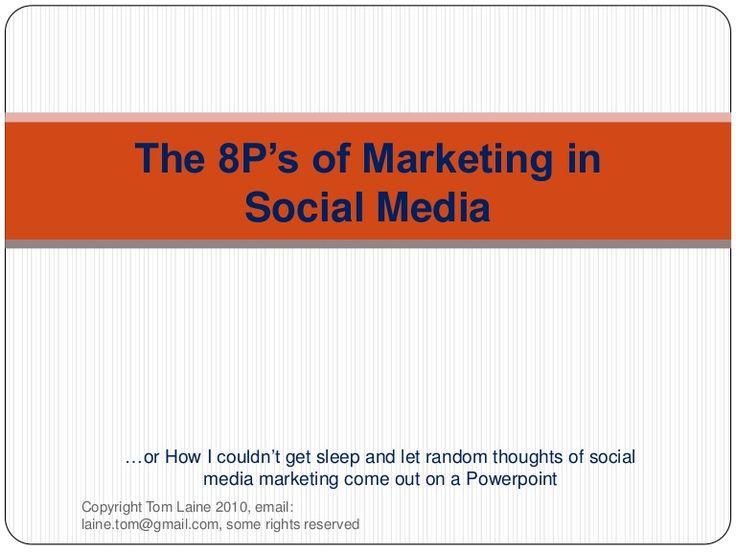 8-ps-of-marketing-in-social-media by Tom Laine via Slideshare