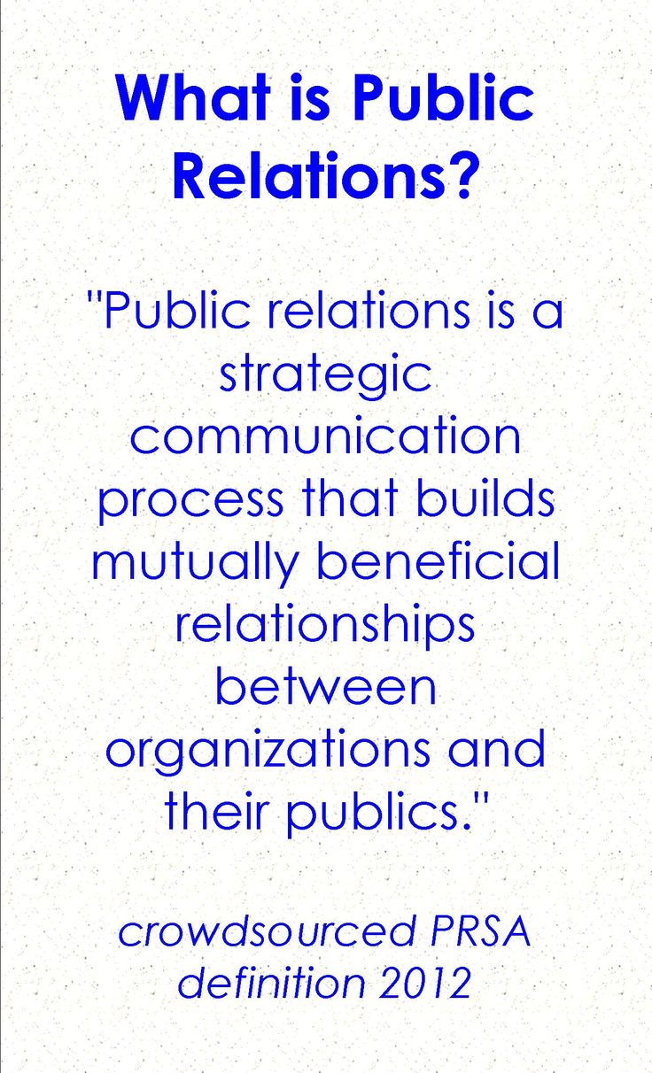 define public relations People submitted 927 proposals in an effort to update the definition of public relations for an age of social media and spin doctors.