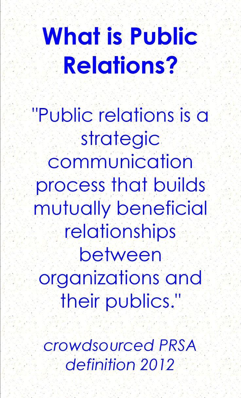 What is Public Relations? #PR #PRSA #APR