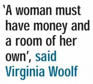 That's what I'm saying!: True Thingsinot, Virginia Woolf Quotes, A Rooms Of One Own, Mean Things, Fashion Blog, Inspiration Quotes, Mom Caves, Literary Quotes, I Have Quotes