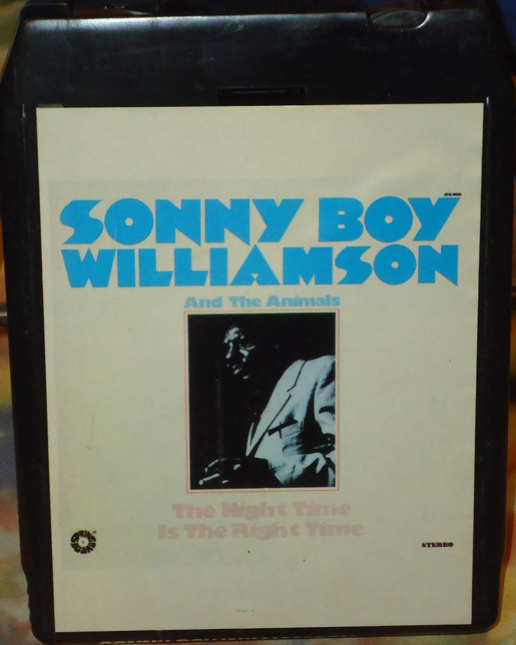 Sonny Boy Williamson & The Animals - The Night Time Is The Right Time - 8-Track