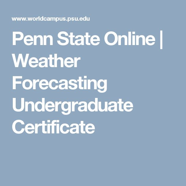 Penn State Online | Weather Forecasting Undergraduate Certificate
