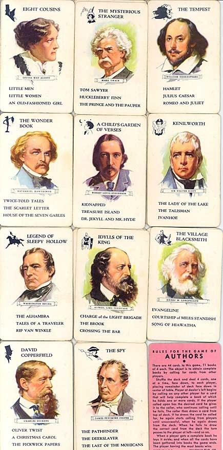 Vintage Authors Cards (game played like Go Fish) I loved these! Louisa May Alcott was the only female author and I wanted to be an author like her and get my name and picture on a card.