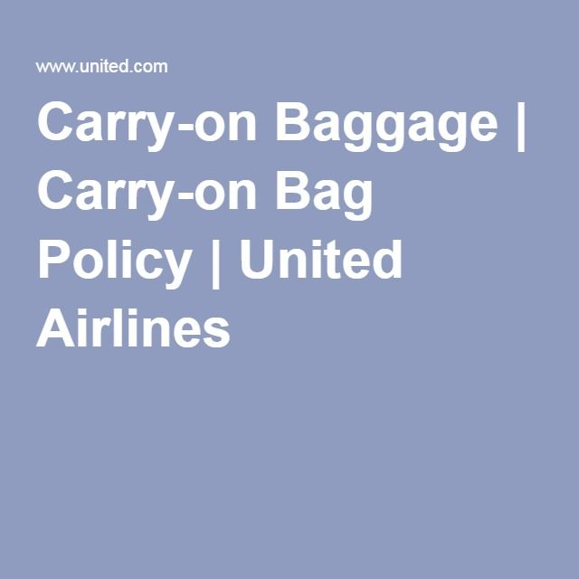 Carry-on Baggage | Carry-on Bag Policy | United Airlines