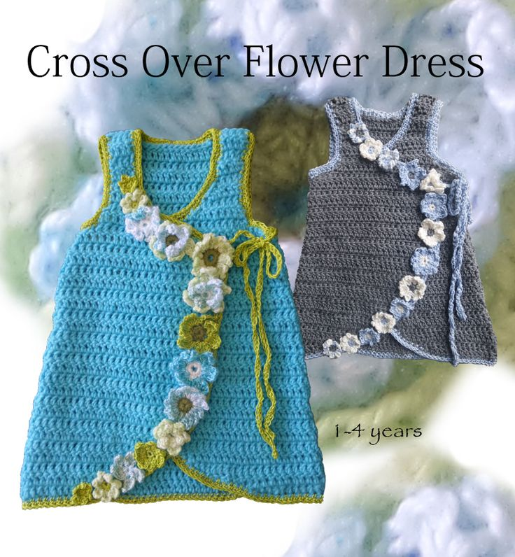 Crochet Pattern - girl's  spring dress with flowers, crossover front with ties. Also great over T's and leggings, jeans over fall and winter. www.etsy.com/shop/crochetrenaissance and www.ravelry.com/people/crochet41to5s