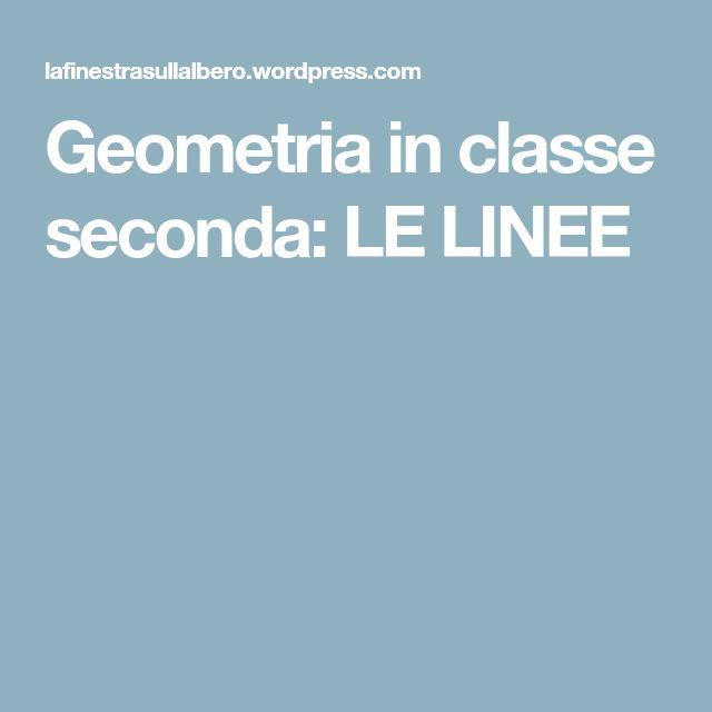 Geometria in classe seconda: LE LINEE