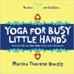 Fabulous book to explain mudras, simple drawings w affirmations for each #kidsyoga