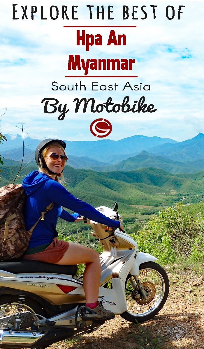 Travel Guide to Hpa An Myanmar. Motorbike adventure inspiration for finding Mountains caves and lakes indepdentdnetly in  Burma | Globemad Blog