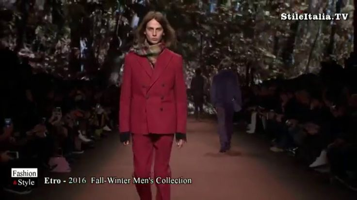 """Italian Fashion"" -  ""Etro"" - ""2016 Fall - Winter"" ""Men's Collection"" - ..."