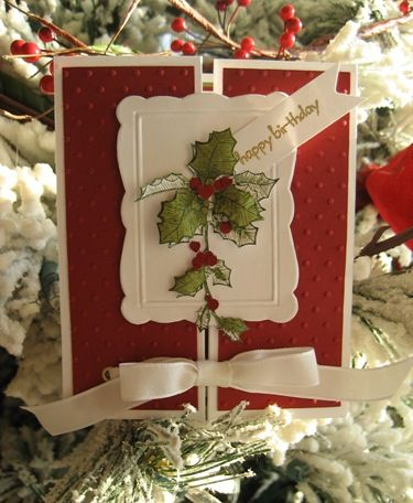 Holly card From:  Linda's Stampin Loft  VERY CUTE IDEAS!