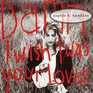 Damn I Wish I Was Your Lover - Sophie B Hawkins (Columbia) No. 14. (1992) Peter Kay's Car Share Series 2