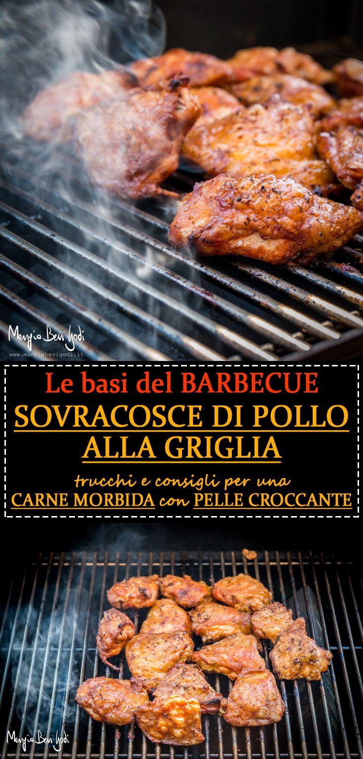 Sovracosce di pollo alla griglia. Consigli e indicazioni di cottura per ottenere una carne morbida e una pelle croccante.