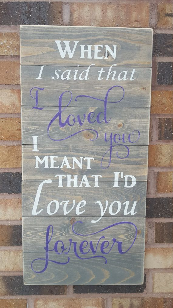 When I said that I loved you I meant that by CreationsByNicolette