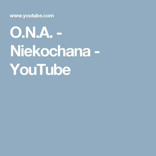 O.N.A. - Niekochana - YouTube