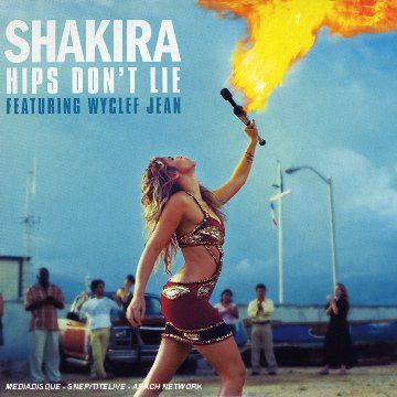 Uma das músicas mais famosas da Shakira, 2° single do álbum Oral Fixation vol.2, se tornou o maior hit so século XXI. O vídeo mostra basicamente o carnaval de Barranquilla.  http://www.youtube.com/watch?v=DUT5rEU6pqM