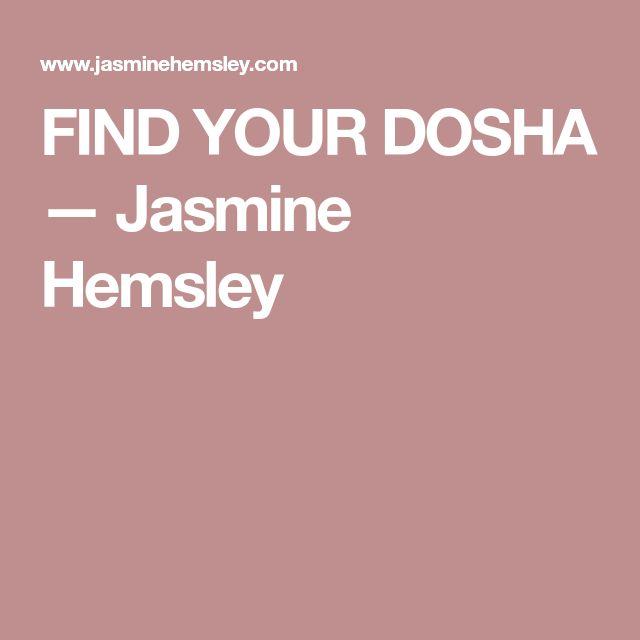FIND YOUR DOSHA — Jasmine Hemsley