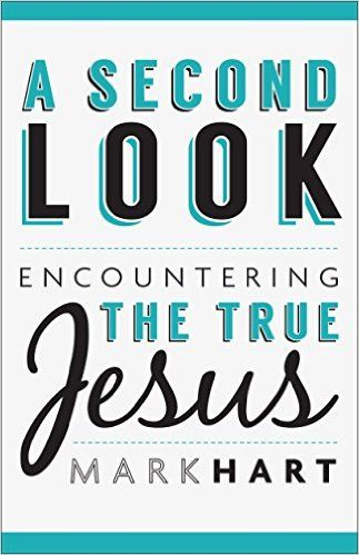 A Second Look: Encountering the True Jesus - Kindle edition by Mark Hart. Religion & Spirituality Kindle eBooks @ Amazon.com.