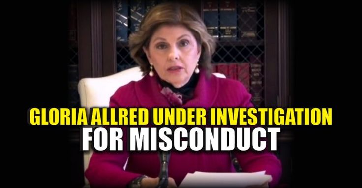 BREAKING : Liberal Activist Lawyer Gloria Allred Under Investigation for MISCONDUCT – TruthFeed