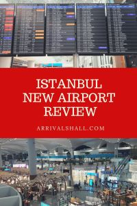 Istanbul Airport Review 2019