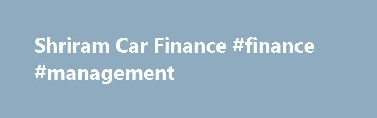 Shriram finance car loan interest rates