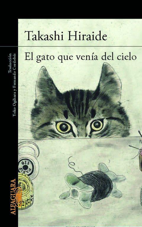 El gato que venía del cielo. Bella historia de Takashi Hiraide.