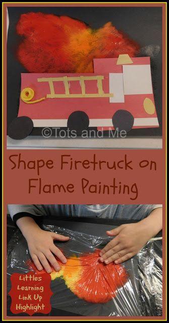 Tots and Me... Growing Up Together: Littles Learning Link Up: October 11, 2016 Craft Highlight- Shape Firetruck on Flame Painting #preschool #preschoolcraft #firesafety #firetruck #homeschool