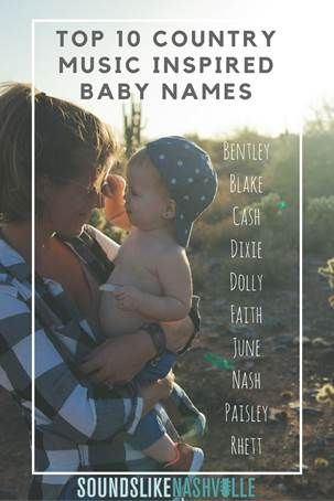 The 10 Best Country Music-Inspired Baby Names