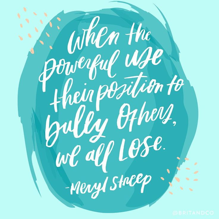 """""""Disrespect invites disrespect. Violence incites violence. When the powerful use their position to bully others, we all lose."""" - Meryl Streep"""