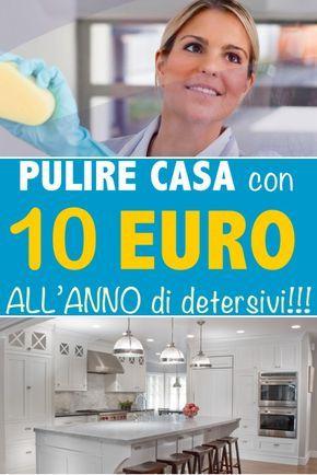 Pulire la casa con solo 10 euro all