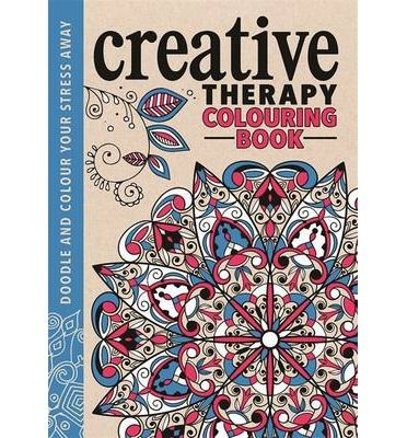 Art Therapy Colouring Book Unleash Your Creative Spirit With This Sophisticated Anti Stress Doodling And