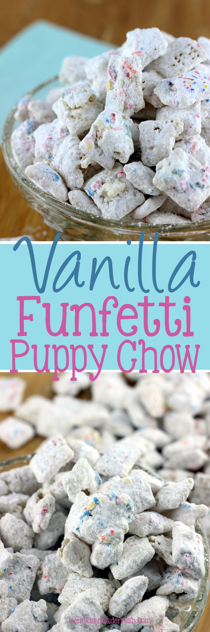 Vanilla Funfetti Puppy Chow is the ideal snack when you're craving something sweet and crunchy! | EverydayMadeFresh.com http://www.everydaymadefresh.com/vanilla-funfetti-puppy-chow/