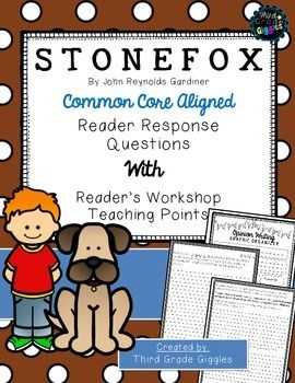 Common Core aligned student response activities to Stone Fox.