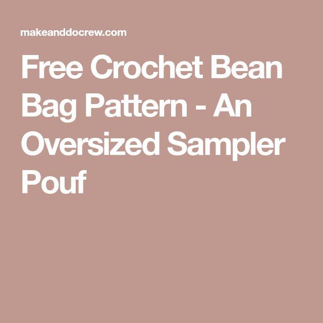Free Crochet Bean Bag Pattern - An Oversized Sampler Pouf