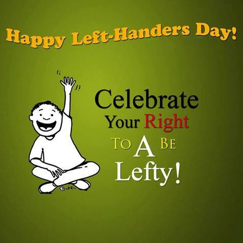 August 13th. National Left Handers Day ⬅