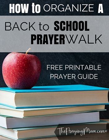 Host a Back to School Prayer Walk for your Child's School. The school year is quickly approaching & what better way to start it off then with a…