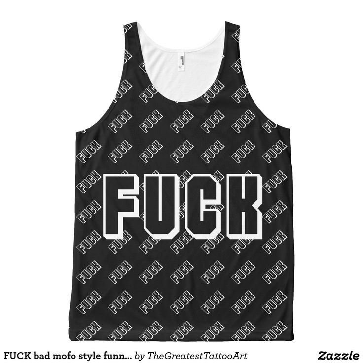 FUCK bad mofo style funny humor badass simple All-Over Print Tank Top
