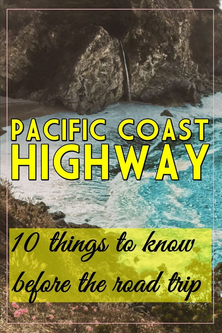 10 things to consider before road tripping the Pacific Coast Highway, USA