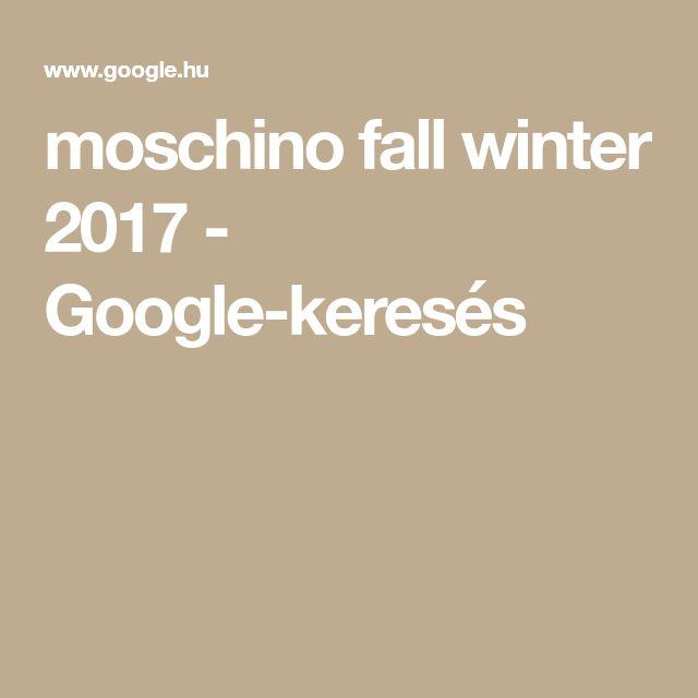 moschino fall winter 2017 - Google-keresés