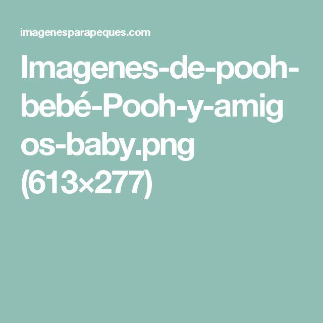 Imagenes-de-pooh-bebé-Pooh-y-amigos-baby.png (613×277)