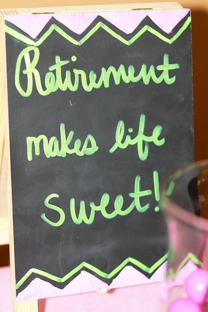 Retirement makes life Sweet Retirement Party Party Ideas | Photo 2 of 9