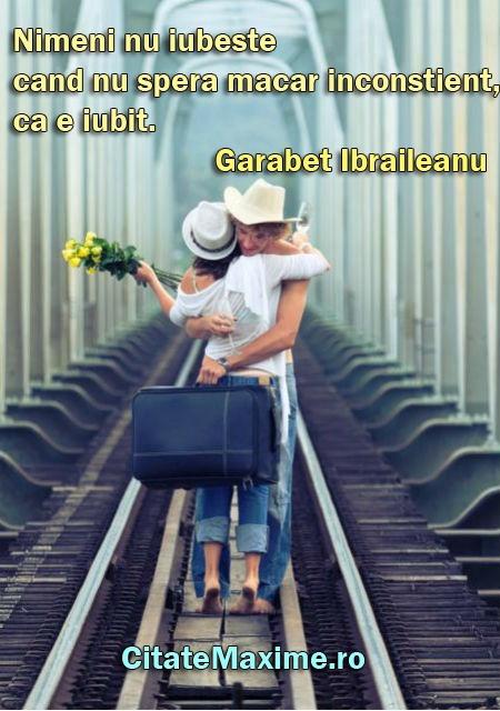 """Nimeni nu iubeste cand nu spera macar inconstient, ca e iubit."" #CitatImagine de Garabet Ibraileanu Iti place acest #citat? ♥Distribuie♥ mai departe catre prietenii tai. #CitateImagini: #Iubire #GarabetIbraileanu #romania #quotes Vezi mai multe #citate pe http://citatemaxime.ro/"