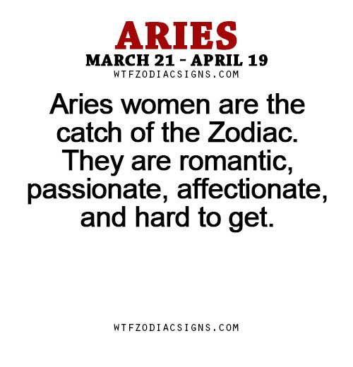 """Aries women are the catch of the Zodiac. They are romantic, passionate, affectionate, and """"hard to get.""""- WTF Zodiac Signs Daily Horoscope!"""