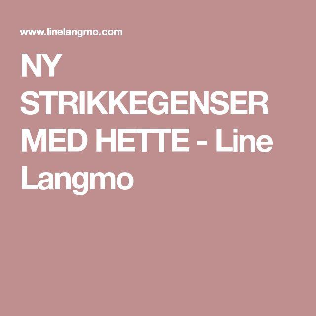NY STRIKKEGENSER MED HETTE - Line Langmo