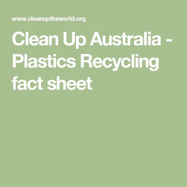 Clean Up Australia - Plastics Recycling fact sheet