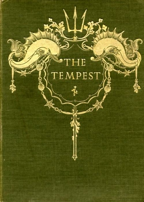 """The Tempest"", W. Shakespeare/Paul Woodroffe (illust.), cover, 1908"
